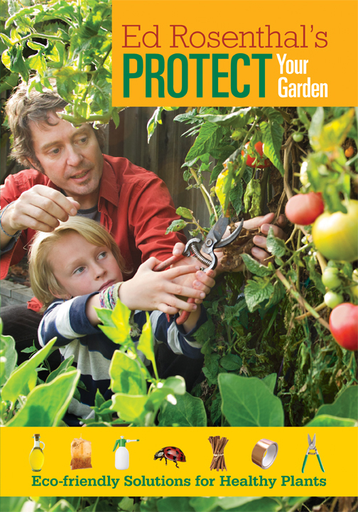 Ed Rosenthal - Protect Your Garden
