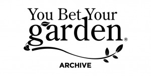 You Bet Your Garden Archive