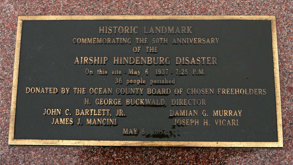 A plaque marks the spot where the airship Hindenburg crashed.