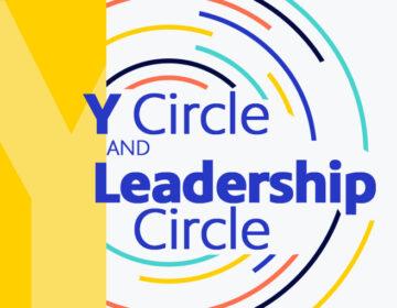 WHYY's Y Circle and Leadership Circle