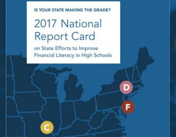 A Vermont college center gives Pennsylvania and Delaware a grade of F in efforts to teach financial literacy in their high schools. (Center for Financial Literacy)