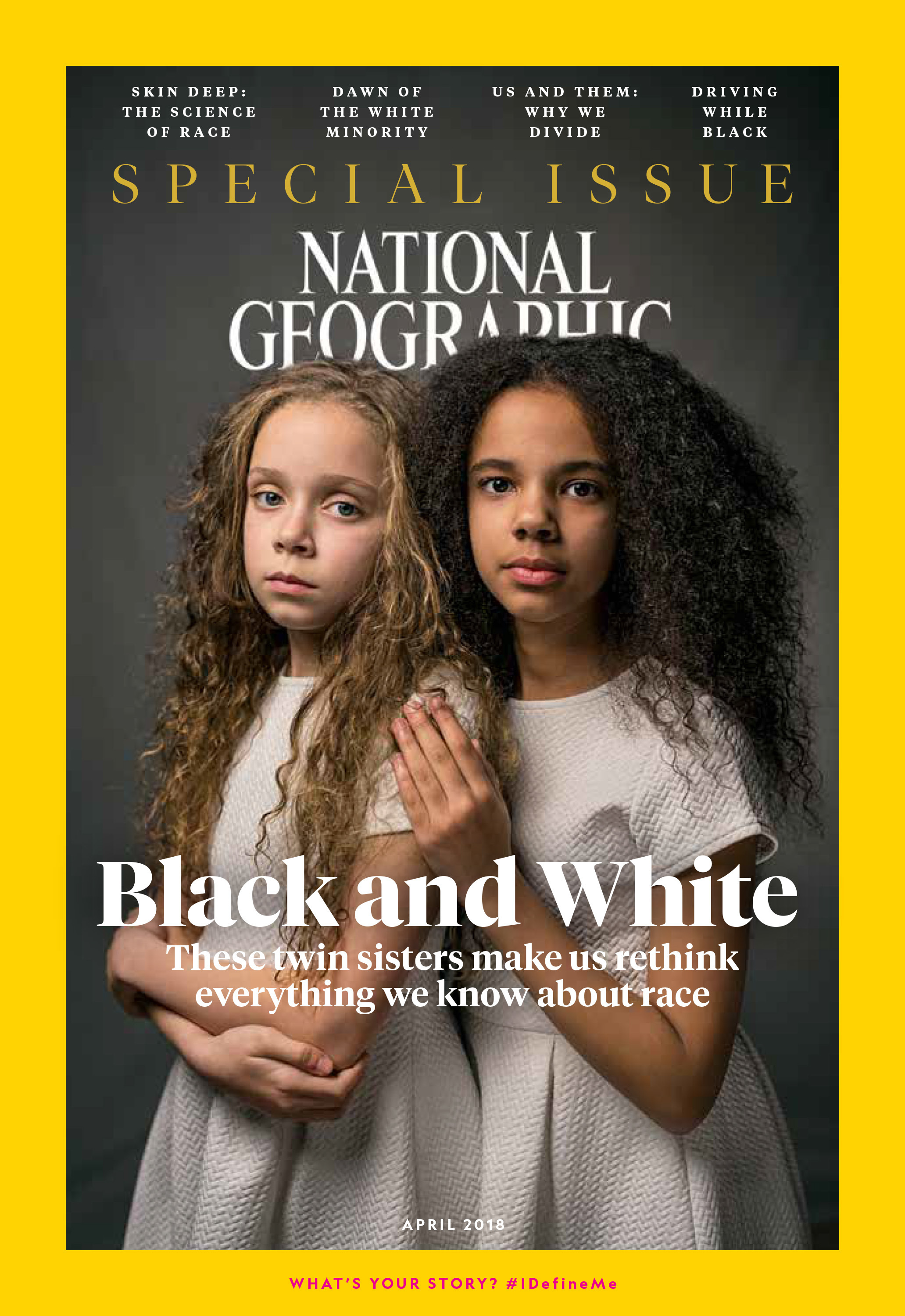 The April issue of National Geographic is all about race. National Geographic