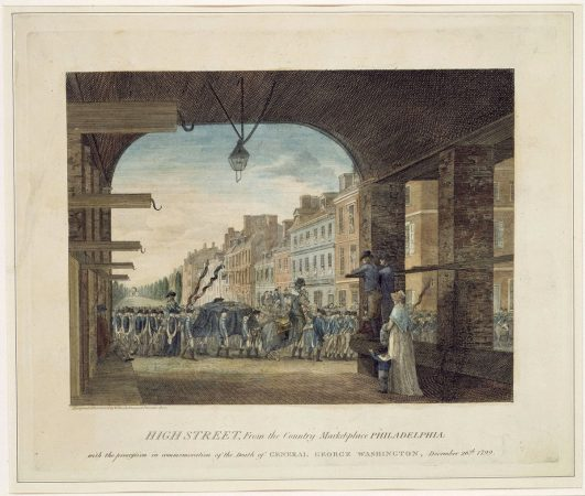 High Street, from the Country Marketplace depicts the funeral procession of President George Washington through Philadelphia in 1799. (Courtesy of The Library Company of Philadelphia)