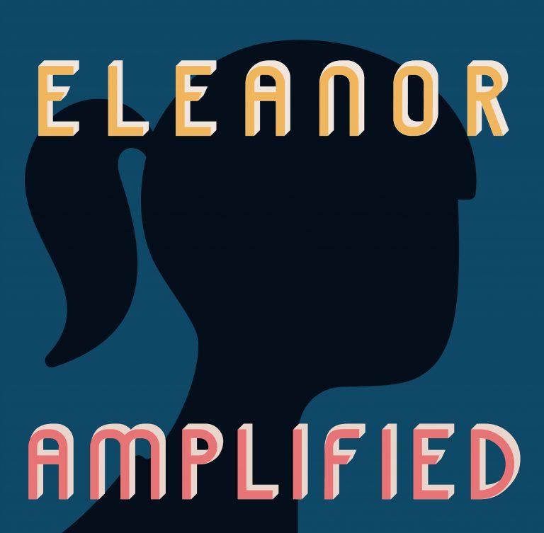 Eleanor Amplified Episode 24