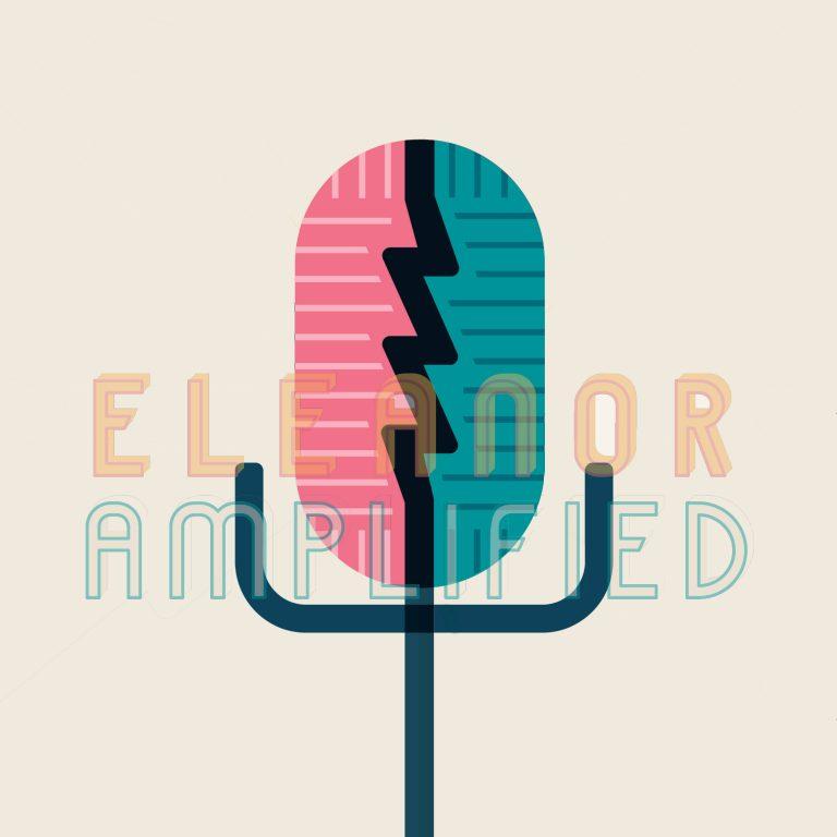 Eleanor Amplified episode 26