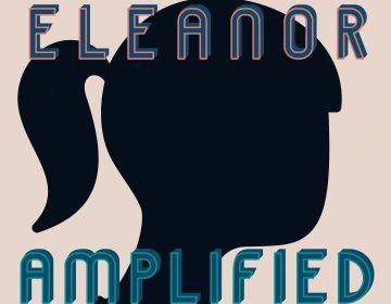Eleanor Amplified Episode 25