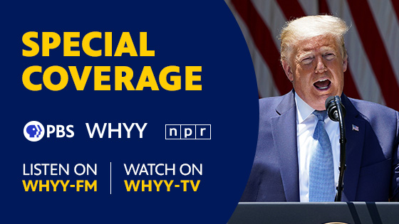 WHYY Special Coverage