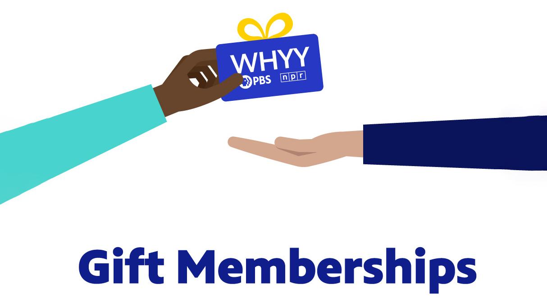 WHYY Gift Memberships