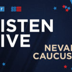 Listen to NPR special coverage of theNevada caucuses live beginning at 5 p.m. ET.