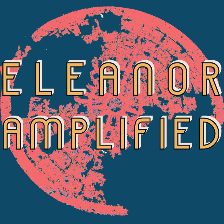 Eleanor Amplified The New Protocol