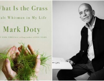 What Is the Grass Walt Whitman in My Life by Mark Doty