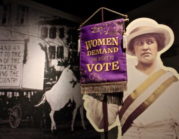 'The 19th Amendment: How women won the Vote,' opens at the National Constitution Center after a long delay caused by the COVID-19 epidemic. (Emma Lee/WHYY)