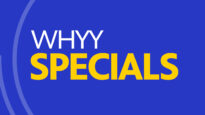 WHYY Specials