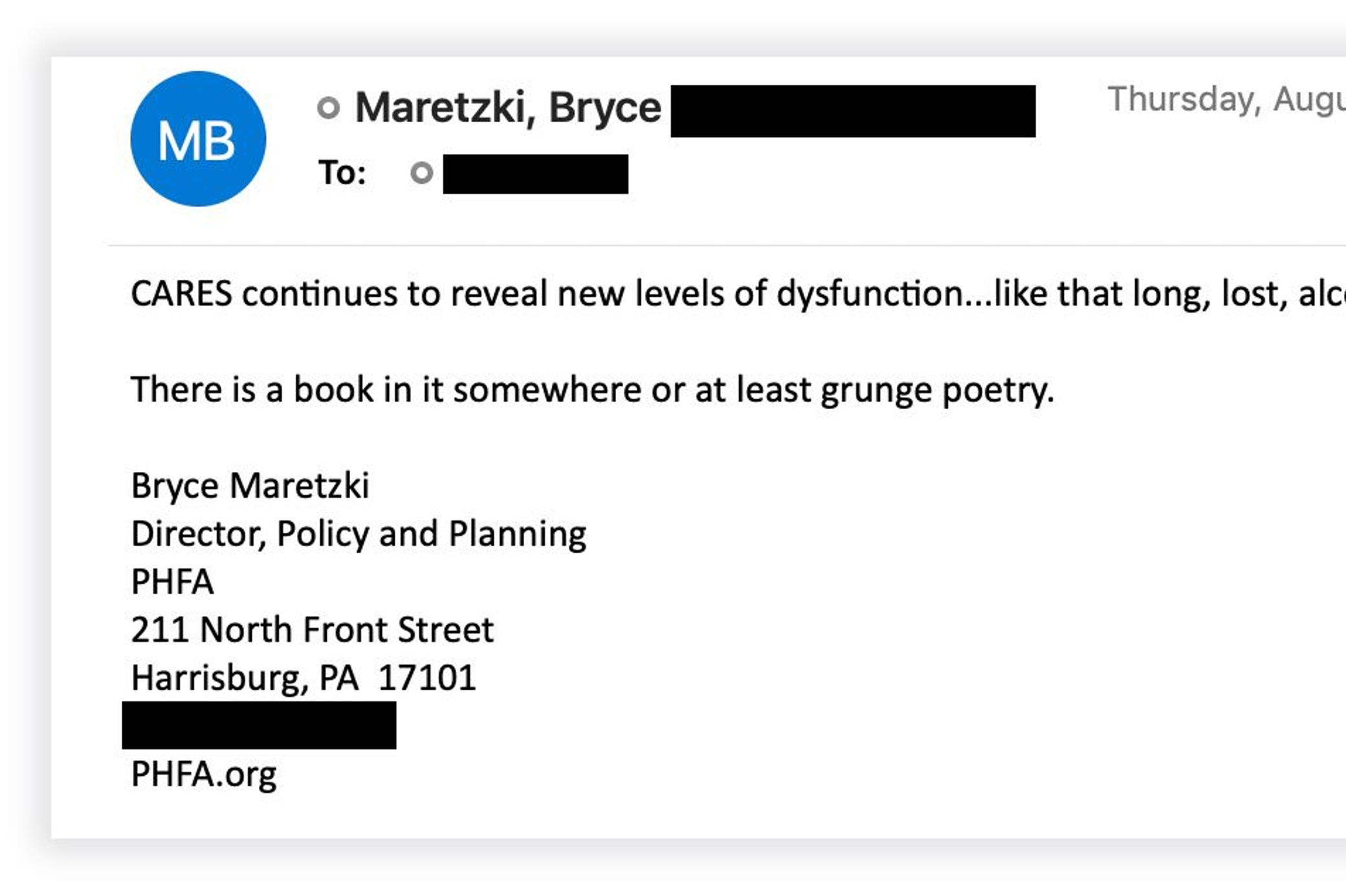 In an email, Bryce Maretzki, a senior official at the Pennsylvania Housing Finance Agency, complained about the problems of the state's CARES-funded rental assistance program