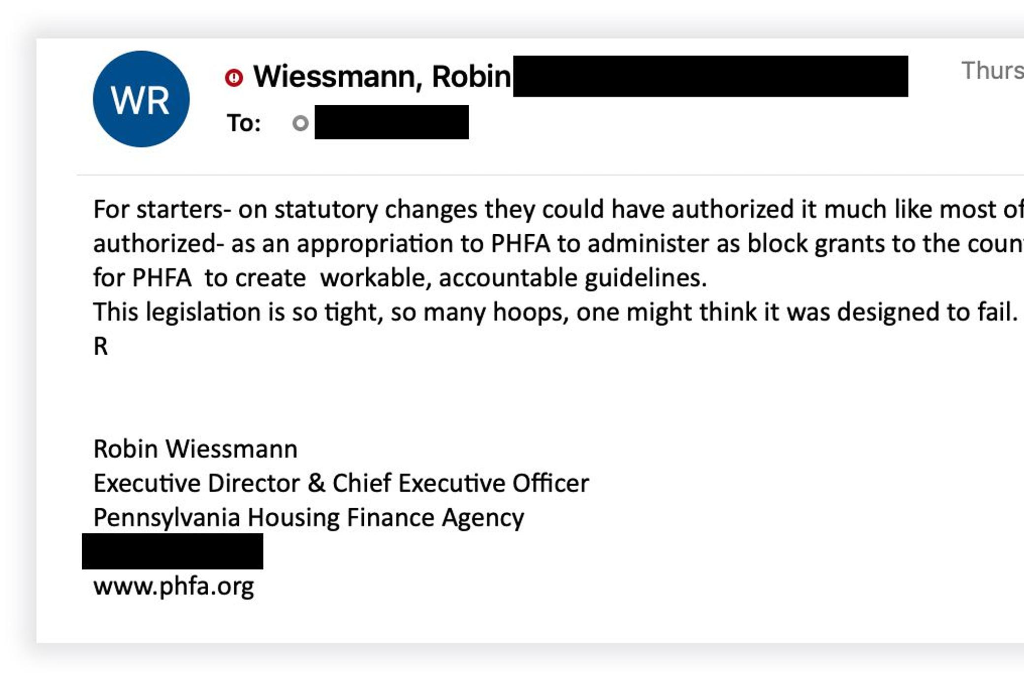 Pennsylvania Housing Finance Agency Executive Director Robin Wiessmann vented to Gov. Tom Wolf's deputy chief of staff about restrictions in the state law that created the rent relief program.
