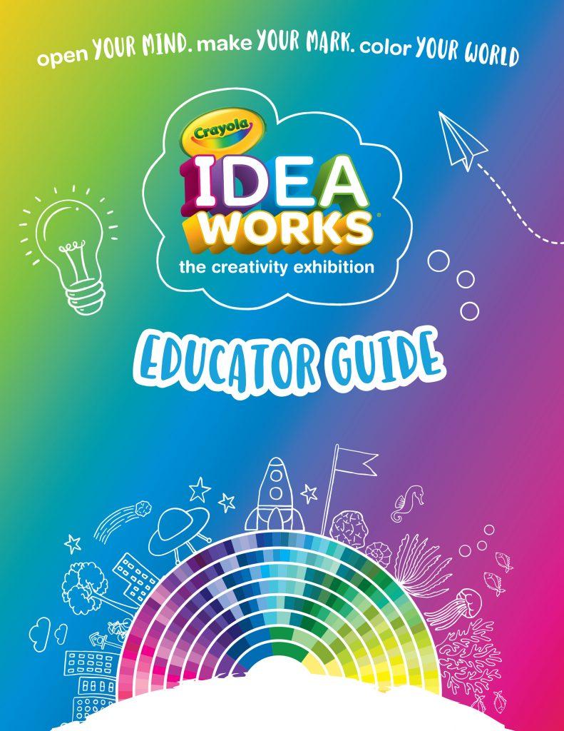 IdeaWORKS Educator Guide