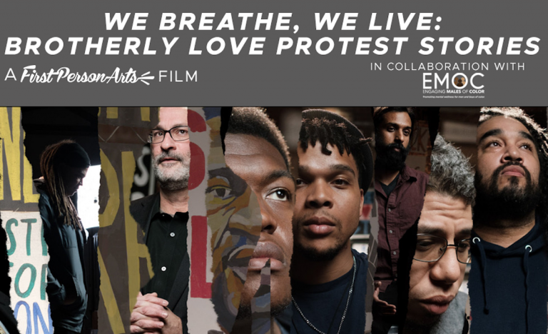 """""""We Breathe, We Live: Brotherly Love Protest Stories"""
