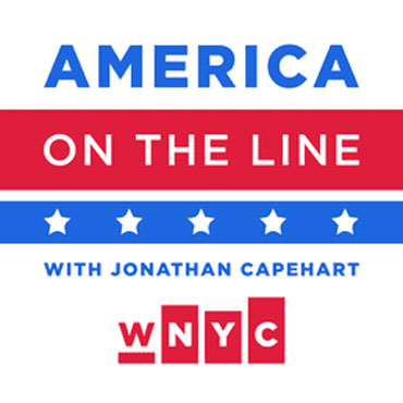 America on the Line is a live program from WNYC Radio which will be a national sounding board about the state of our nation as we head into the midterm elections. Hosted by Pulitzer prize winning journalist Jonathan Capehart, the program's mission is to delve into the issues and attitudes that matter most to our listeners in every region of the country.