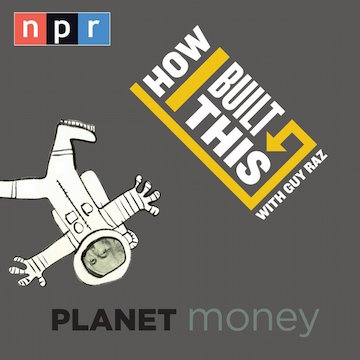 Planet Money is on a quest to explain the economy with playful storytelling and deep dive, roll up your sleeves journalism. How I Built This host Guy Raz talks to entrepreneurs and idealists who take us through the often challenging journeys they took to build their businesses.