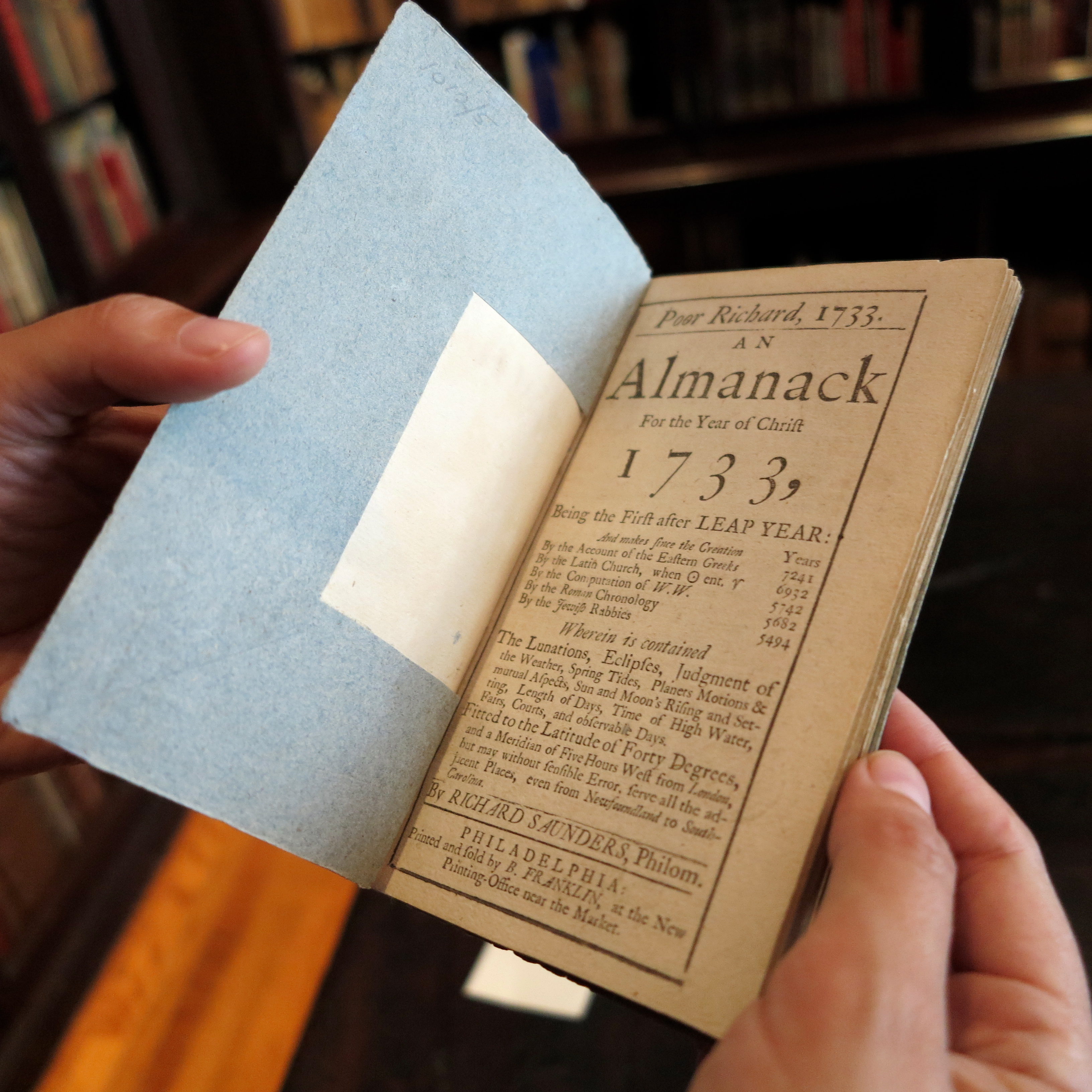This is the 'Poor Richard's Almanack' for the year 1733, the only known copy.