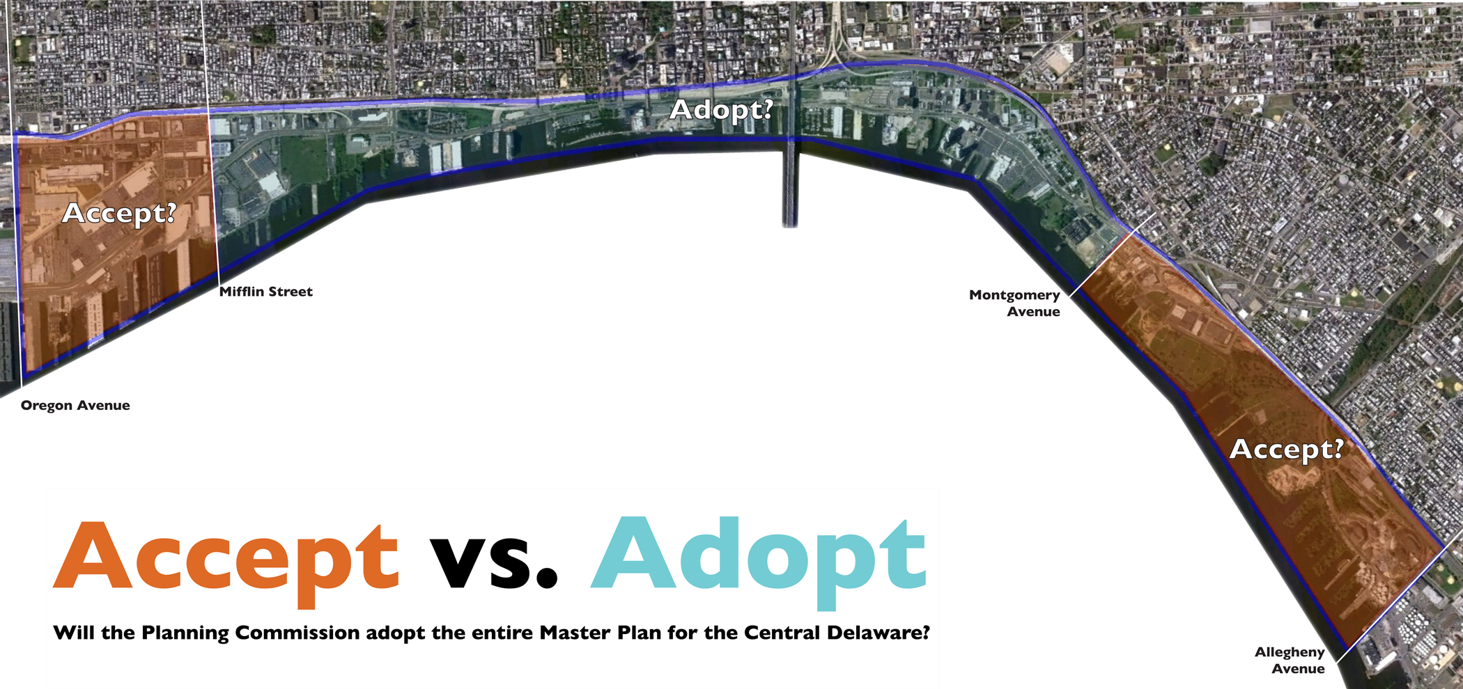 (Will the Planning Commission adopt the entirety of the Master Plan for the Central Delaware, or will it cut off the ends?)
