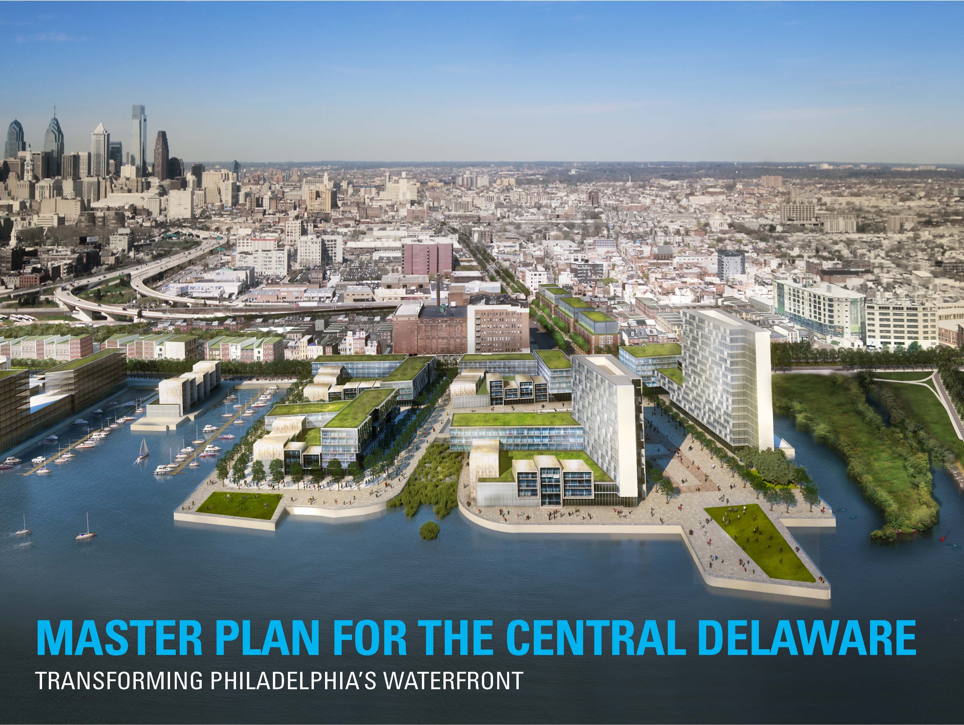The Planning Commission adopted the Master Plan for the Central Delaware in March.